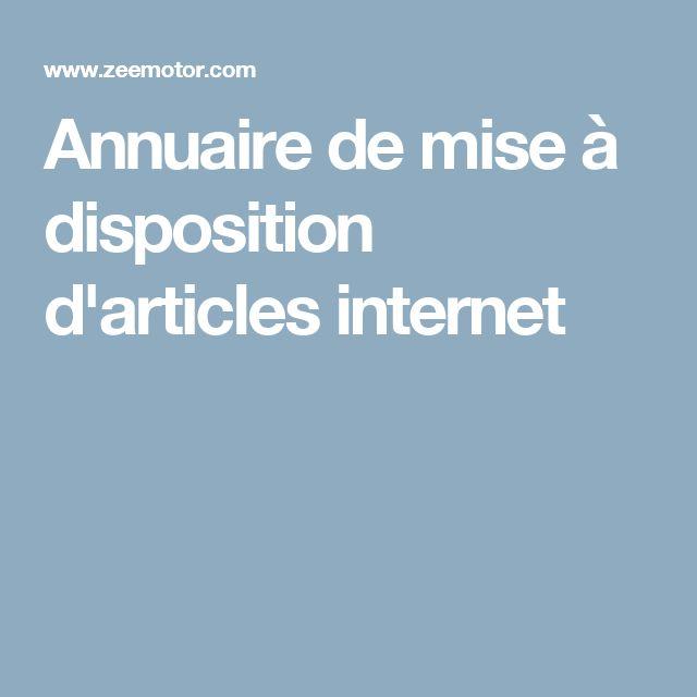 Annuaire de mise à disposition d'articles internet
