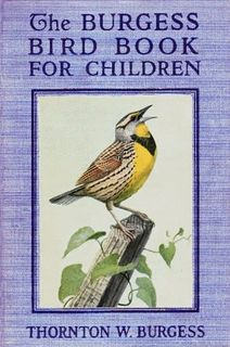 The Burgess Bird Book For Children (Illustrated) (Burgess Animal Books 1)