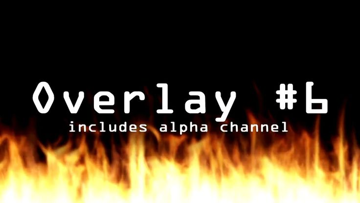 Video Overlay Pack #30 (with bonus fire background with alpha channel)