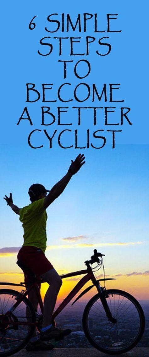 6 simples étapes pour devenir un meilleur cycliste
