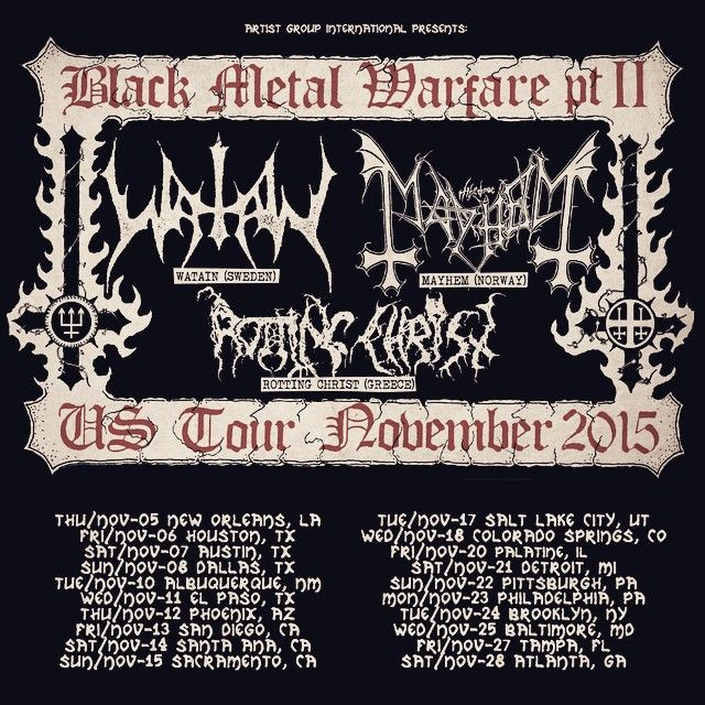 The return of Darkness and Evil #watain #mayhem #rottingchrist #novembercomingfire