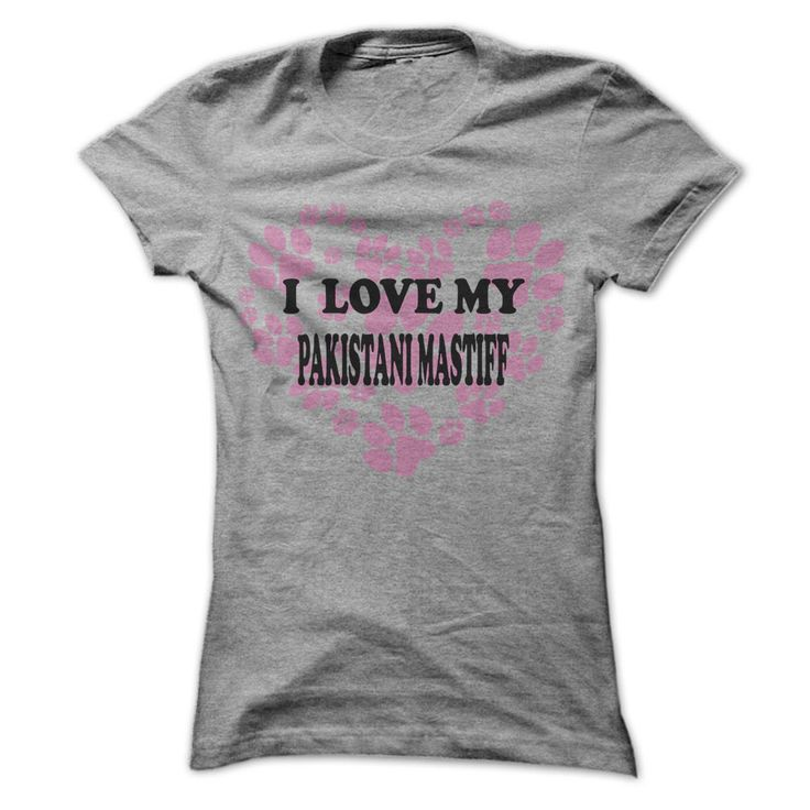 I Love My Pakistani Mastiff - Cool Dog Shirt 999 !