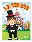 Programmation sur le thème du cirque avec des activités éducatives; jeux, bricolages, coloriages, histoires, comptines, chansons, fiches d'activités imprimables.