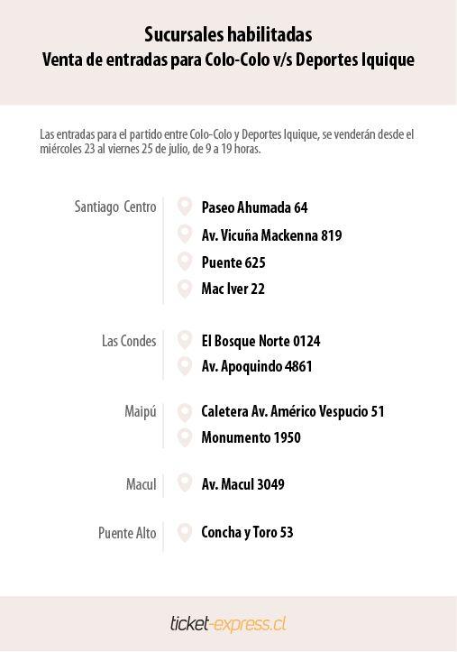 Sucursales Chilexpress habilitadas para venta de entradas partido Colo-Colo vs Deportes Iquique.  Miércoles 23 al viernes 25 de julio de 2014.