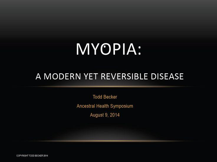 Myopia (nearsightedness):  a modern yet reversible disease