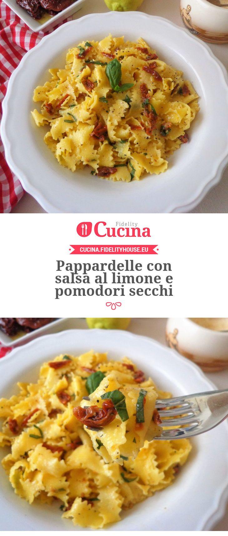 Pappardelle con salsa al limone e pomodori secchi della nostra utente Magdalena. Unisciti alla nostra Community ed invia le tue ricette!