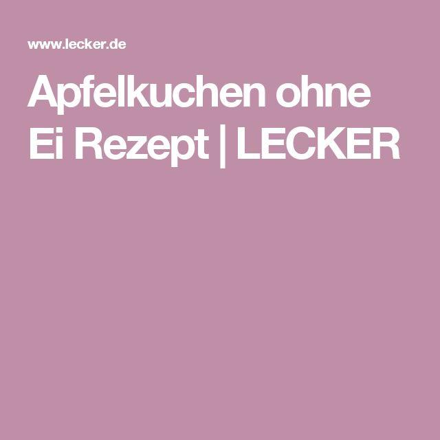 Apfelkuchen ohne Ei Rezept | LECKER