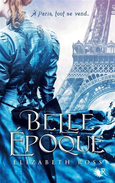 Belle Epoque, suivi de Les repoussoirs, d' Emile Zola/ Elizabeth Ross. - R. Laffont, 2013
