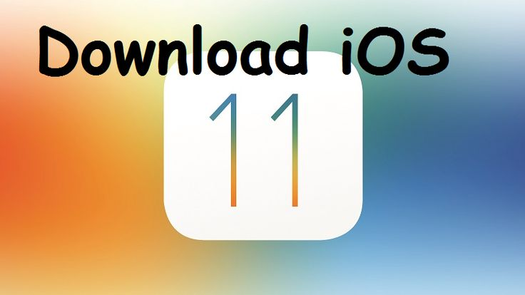 Download ios 11 ios 11 iphone operating system ios