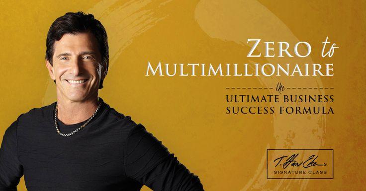Join T. Harv Eker On His New Web Class: Zero To MultiMillionaire