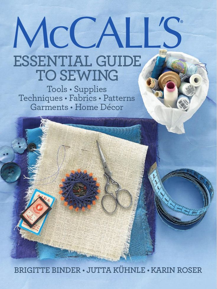 McCall's Essential Guide to Sewing  Whether you're a total novice or practically a pro, this indispensible guide from McCall's is packed with instructions, tips, and fascinating facts that every sewer needs. From mastering the most basic techniques to the ins and outs of using a sewing machine, from mending tears to altering, embellishing, and finishing, this beautifully presented and richly illustrated book has the lowdown. You'll also get advice on marketing designs online, learn the…