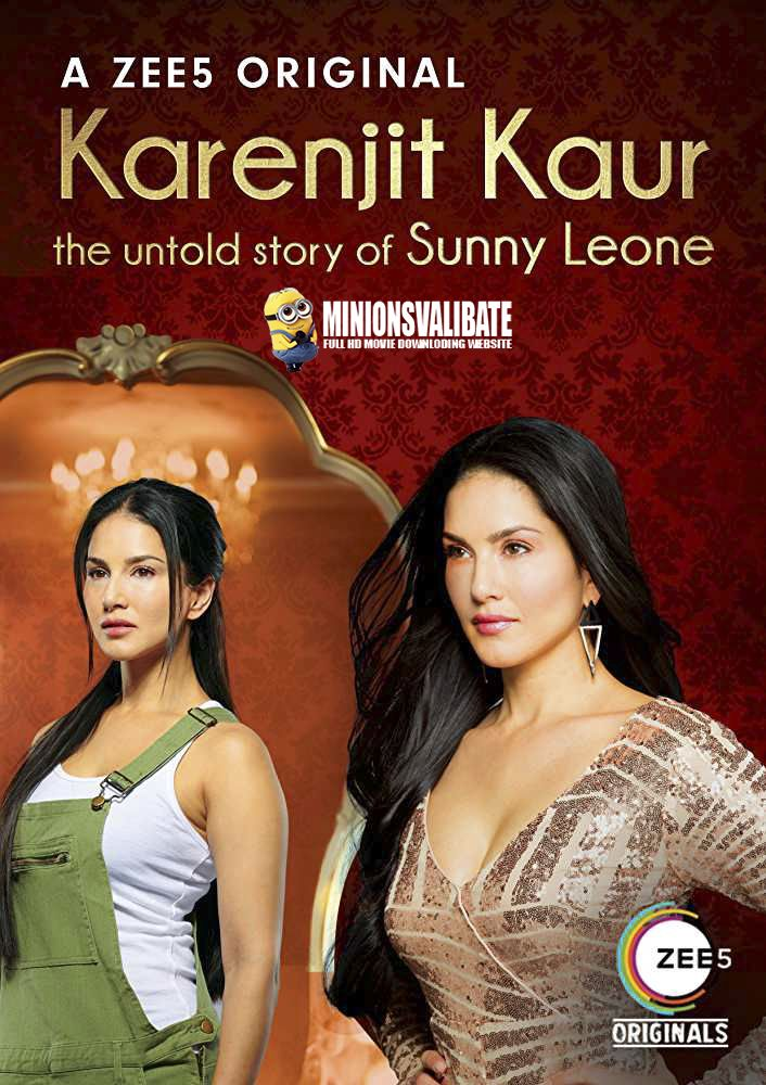 Karenjit Kaur The Untold Story of Sunny Leone full HD download in