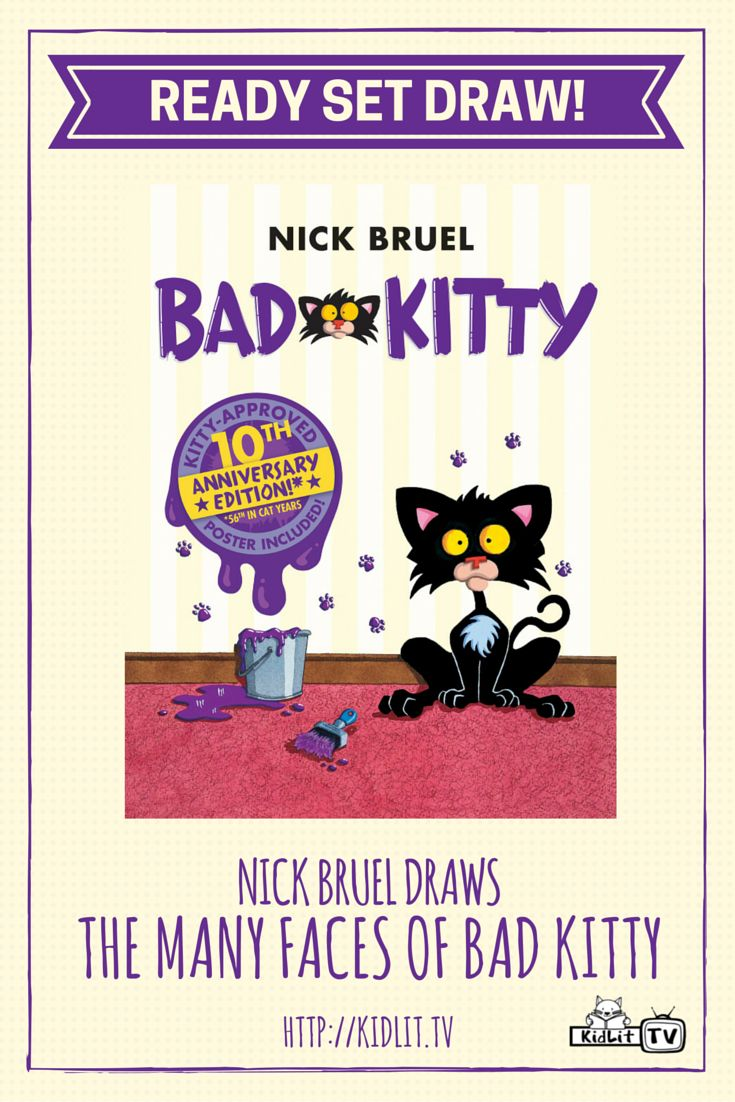 Watch Ready Set Draw show from KidLitTV featured author/illustrator  Nick Bruel drawing the Many faces of bad kitty from the popular children's book Bad Kitty