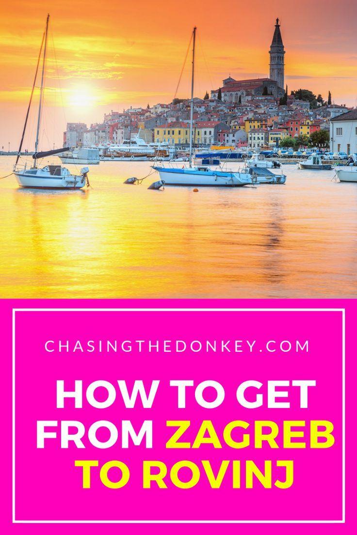 How To Get From Zagreb To Rovinj Rovinj To Zagre In 2020 Chasing The Donkey Rovinj Family Travel Travel Blog