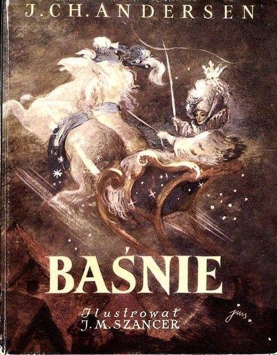 Hans Christian Andersen fairy tales by Jan Marcin Szancer