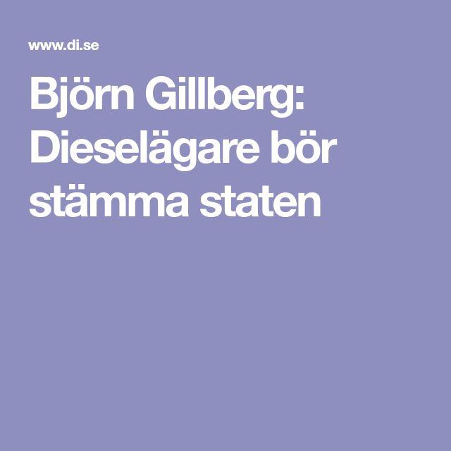 Björn Gillberg: Dieselägare bör stämma staten