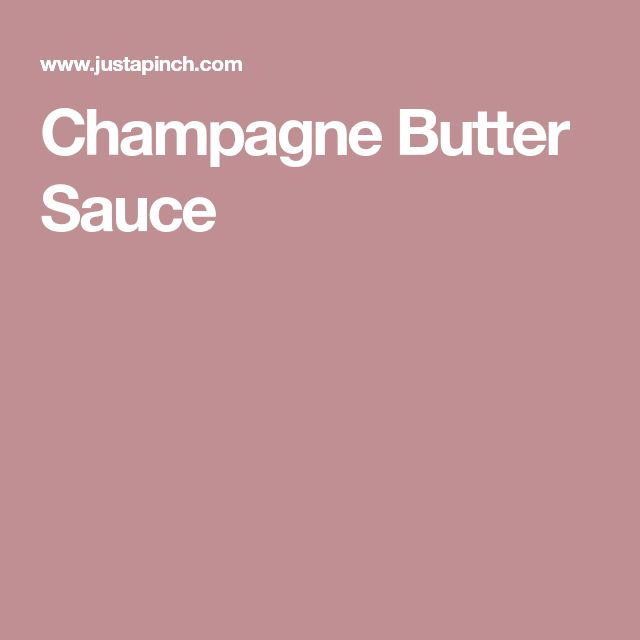 Champagne Butter Sauce