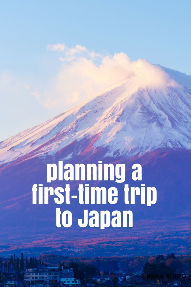 Planning a first-time trip to Japan - Feet on Foreign Lands