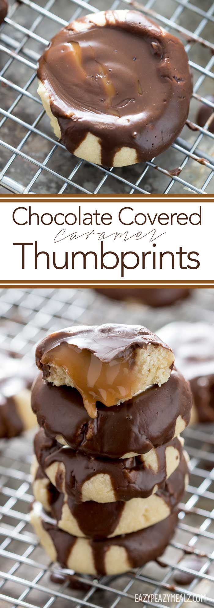 Chocolate Covered Caramel Thumbprints: A buttery cookie, filled with caramel and covered in chocolate. SOOO good, and really easy too.