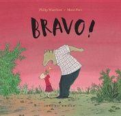 Bravo! by Phillip Waechter