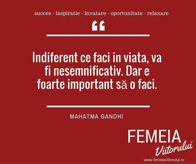 Inspiratia zilei de la www.femeiaviitorului.ro #femeiaviitorului