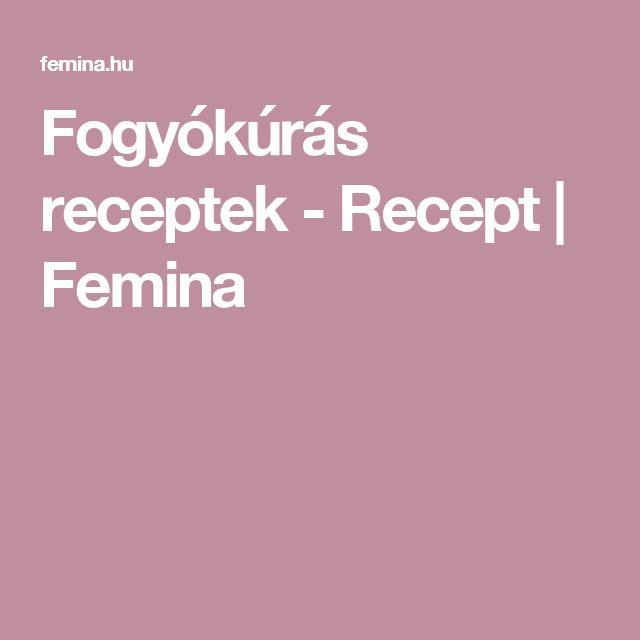 Fogyókúrás receptek - Recept | Femina