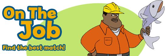 (OT) PBS kids On The Job - game matching jobs to associated tools. For very early elementary.