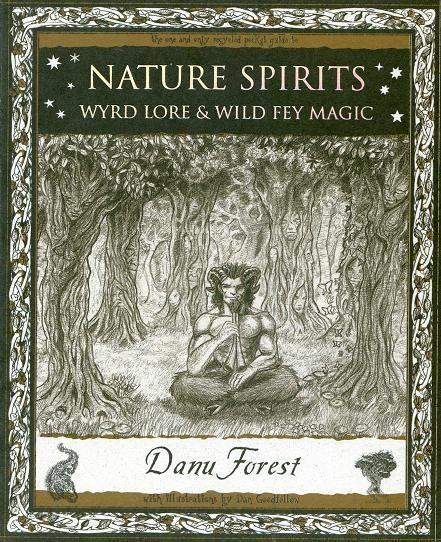 nature lore | Nature Spritis: Wyrd Lore & Wild Fey Magic by ... | I Believe in Magic