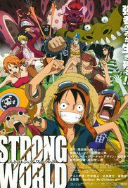 One Piece Film Strong World. Its a normal day on the Thousand Sunny until Nami reads the newspaper to the rest of the crew about the East Blue being attacked. Luffy then decides that they will go back to the East Blue ...