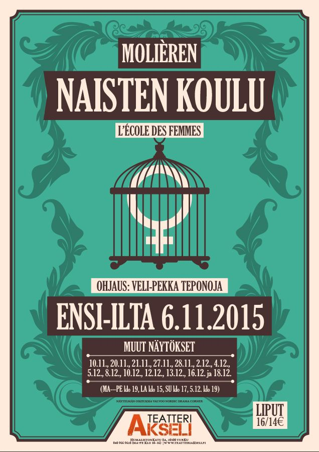A vintage style theatre poster for a Finnish version of Molière's L'école des Femmes (Naisten koulu). The play was performed in Teatteri Akseli (Turku, Finland) in Autumn 2015. The poster is designed and made by Finnish graphic designer and illustrator Ikaros Ainasoja. #ikarosAinasoja #theatre #poster #amateurTheatre #graphicDesign #teatteriAkseli