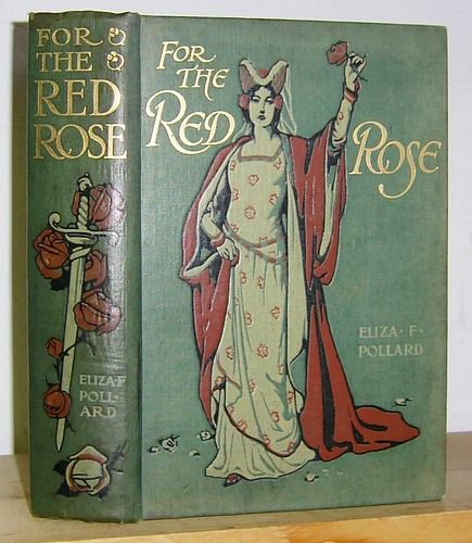 For the Red Rose ~ 1902