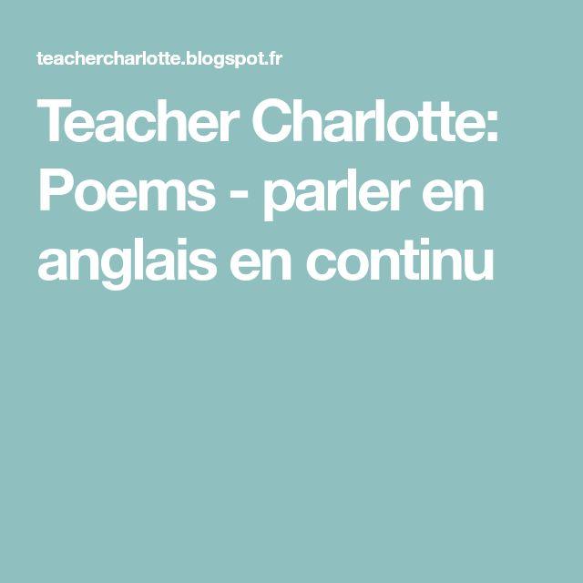 Teacher Charlotte: Poems - parler en anglais en continu