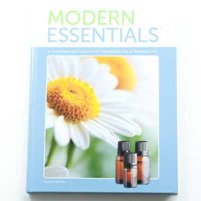 Modern Essentials: A Contemporary Guide to the Therapeutic Use of Essential Oils, 7th Edition | PURELIFEBALANCE.CA