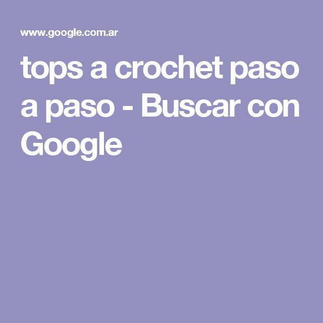 tops a crochet paso a paso - Buscar con Google
