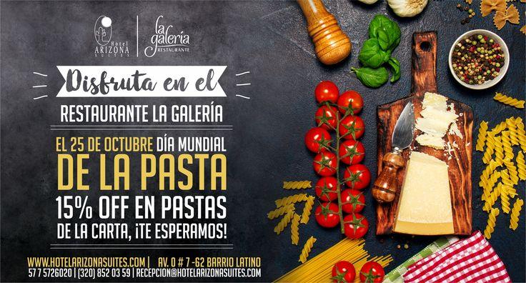 Este 25 de #Octubre disfruta el #DíaMundialdelaPasta con un 15% de descuento en el Restaurante la Galería te esperamos en la Av. 0 # 7 - 62 Barrio Latino #Cúcuta #Colombia
