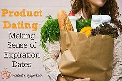 """Product Dating: Making Sense of Expiration Dates -- With the various labeling used on food products, it can be hard to tell when exactly a product is no longer edible.  """"Sell by,"""" """"use by,"""" """"better if used by,"""" or """"best if used by"""" are all different terminology you may see on your grocery items and knowing what exactly that means and whether you should throw away the product is not only important to your health, but also to your wallet!"""