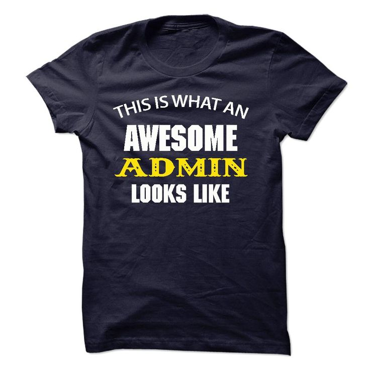 (Awesome T-Shirts) Awesome - Admin Jobs - Look Like - JD - Gross sales...