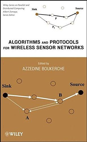 Download free Algorithms and Protocols for Wireless Sensor Networks (Wiley Series on Parallel and Distributed Computing) pdf