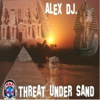 THREAT UNDER SAND by djalex66 on SoundCloud