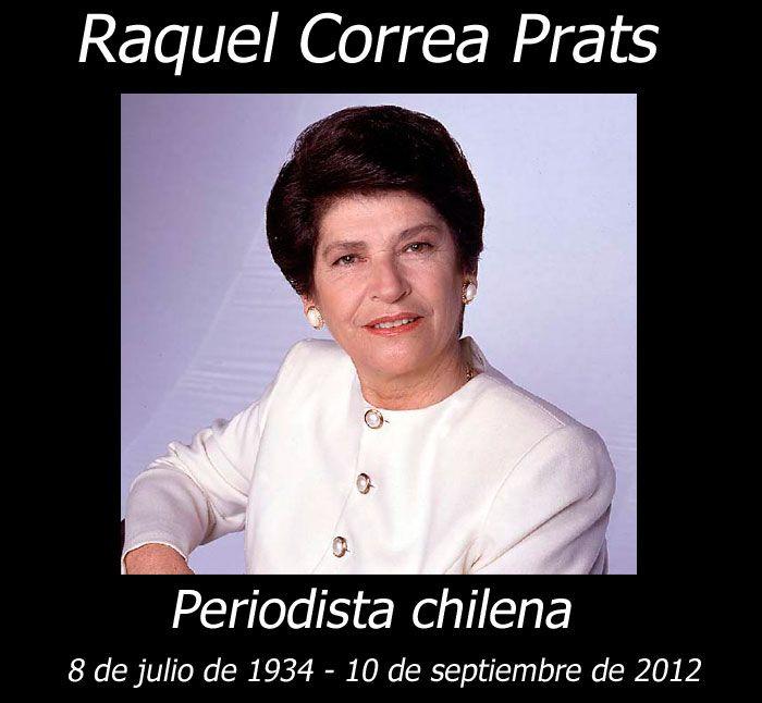 Falleció la periodista chilena Raquel Correa (10 septiembre 2012)