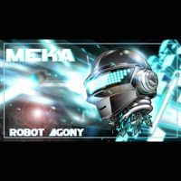 MEKA - Robot Agony EP // Releases 8th May 2015 by Bass Agenda on SoundCloud