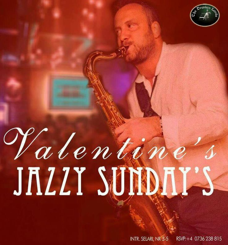 We invite you to get jazzy this Sunday. Valentine's Jazzy Sunday's by GIL URZICEANU | Live Act | 7 PM | The Drunken Lords Book your table: 0736238815