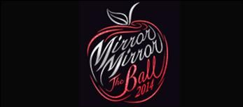 Mirror Mirror - The Ball 2014