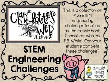 STEM Engineering Challenge Novel Pack ~ Charlotte's Web by EB White  $  Design a Pig Pen Challenge Spider Web Message Challenge Plastic Bottle Piggy Bank Challenge Working Ferris Wheel Challenge Build a Spider Challenge