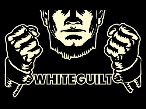 White Guilt in the Multicultural Nightmare - YouTube