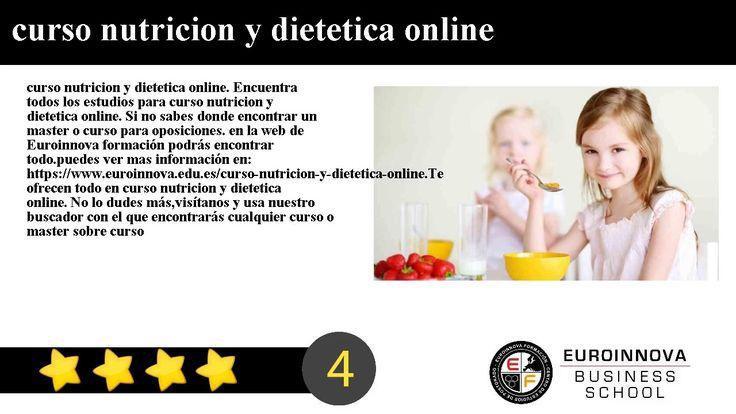 curso nutricion y dietetica online - curso nutricion y dietetica online. Encuentra todos los estudios para curso nutricion y dietetica online. Si no sabes donde encontrar un master o curso para oposiciones. en la web de Euroinnova formación podrás encontrar todo.    puedes ver mas información en: https://www.euroinnova.edu.es/curso-nutricion-y-dietetica-online.    Te ofrecen todo en curso nutricion y dietetica online. No lo dudes másvisítanos y usa nuestro buscador con el que encontrarás…