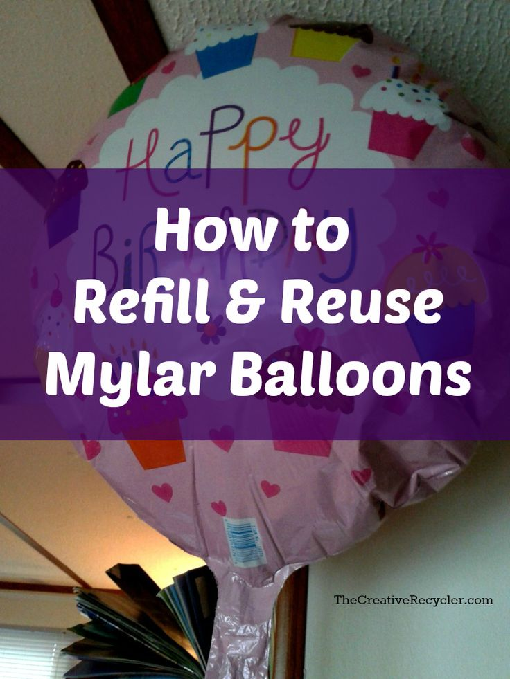 How to Refill and Reuse a Mylar Balloon