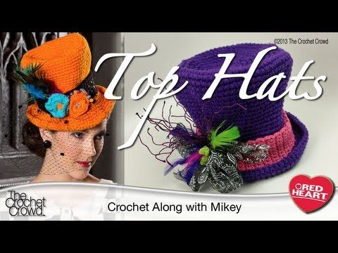 Learn to Crochet Top Hats Tutorial - The Crochet Crowd Free Pattern via Red Heart Yarn:  Get the free pattern at http://www.redheart.com/free-patterns/halloween-top-hat