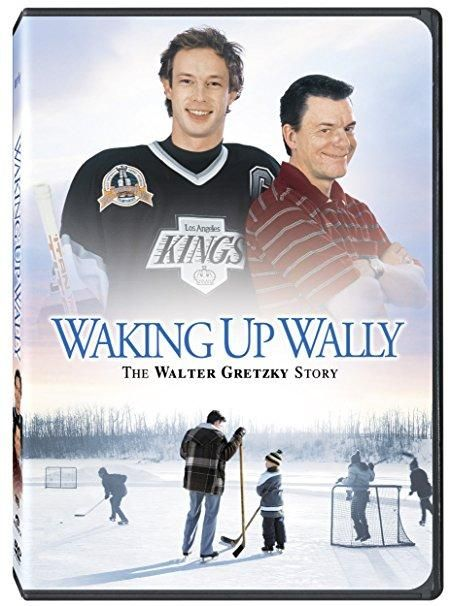 Tom McCamus & Victoria Snow & Dean Bennett-Waking Up Wally: The Walter Gretzky Story