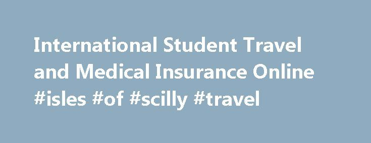 International Student Travel and Medical Insurance Online #isles #of #scilly #travel http://nef2.com/international-student-travel-and-medical-insurance-online-isles-of-scilly-travel/  #student travel insurance # Globetrotter – Overseas Individual Student Travel Insurance Key Benefits Buy the policy in Indian rupees, which is 1/3 the cost of buying similar insurance abroad Sum Insured options upto $ 500,000 Our plans are accepted by most of the foreign universities as a substitute for their